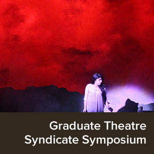 Graduate Student Theatre Performance